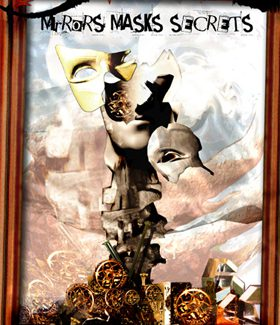 Thumbnail for the post titled: Mirrors, Masks, Secrets